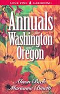Annuals for Washington and Oregon