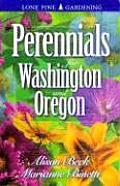 Perennials For Washington & Oregon