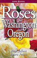 Roses for Washington and Oregon