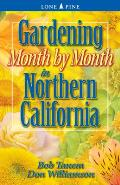 Gardening Month by Month in Northern California