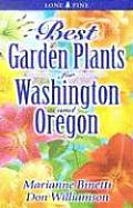 Best Garden Plants for Washington & Oregon