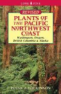 Plants of the Pacific Northwest Coast: Washington, Oregon, British Columbia and Alaska Cover