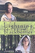 Lightning & Blackberries