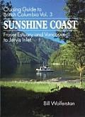 Cruising Guide To British Columbia Volume 3 Sunshine Coast