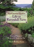In a Country Garden Life at Ravenhill Farm