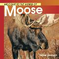 Welcome To The World Of Moose
