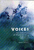 Concert of Voices An Anthology of World Writing in English