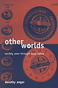 Other Worlds: Society Seen Through Soap Opera