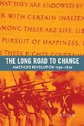Long Road To Change Americas Revolution