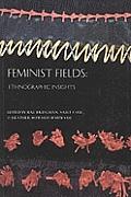 Feminist Fields: Ethnographic Insights