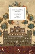 Northanger Abbey - Second Edition