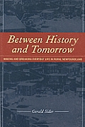 Between History and Tomorrow: Making and Breaking Everyday Life in Newfoundland