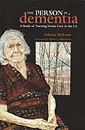 Person in Dementia : a Study of Nursing Home Care in the Us (07 Edition)
