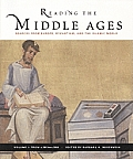Reading the Middle Ages, Volume I: Sources from Europe, Byzantium, and the Islamic World, C.300 to C.1150