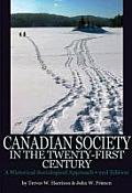 Canadian Society in 21ST Century (2ND 10 Edition)