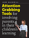 Attention Grabbing Tools for Involving Parents in Their Children's Learning