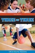 Eric Walters' Basketball Books #01: Three on Three