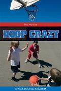Hoop Crazy! (Orca Young Reader)