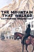 The Mountain That Walked