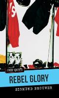 Rebel Glory (Orca Sports)
