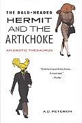 Bald Headed Hermit & the Artichoke An Erotic Thesaurus