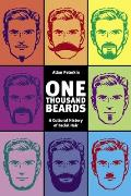 One Thousand Beards: A Cultural History of Facial Hair Cover