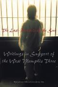 The Last Pentacle of the Sun: Writings in Support of the West Memphis 3