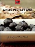 Where People Feast An Indigenous Peoples Cookbook