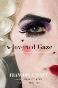 The Inverted Gaze: Queering the French Literary Classics in America Cover