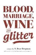 Blood Marriage Wine & Glitter