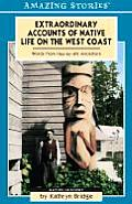 Extraordinary Accounts of Native Life on the West Coast Words from Huu Ay Aht Ancestors
