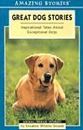 Great Dog Stories Inspirational Tales