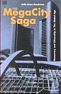 Megacity Saga Democracy & Citizenship in This Global Age