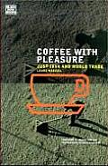 Coffee with Pleasure Just Java & World Trade