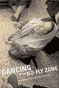 Dancing in the No Fly Zone A Womans Journey Through Iraq
