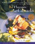 Flavours of Canada: A Collection of the Finest Regional Foods