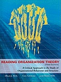 Reading Organization Theory A Critical Approach To The Study Of Organizational Behaviour & Structure Third Edition
