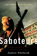 Saboteurs Wiebo Ludwigs War Against Big