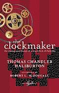 The Clockmaker: The Sayings and Doings of Samuel Slick of Slickville Cover