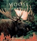 Moose: Giants of the Northen Forest