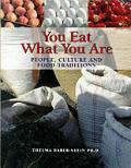 You Eat What You Are: People, Culture and Food Traditions Cover