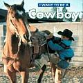 I Want to Be a Cowboy (I Want to Be) Cover