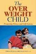 The Overweight Child: Promoting Fitness & Self-Esteem