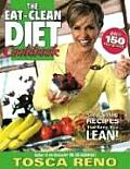 Eat Clean Diet Cookbook Great Tasting Recipes That Keep You Lean