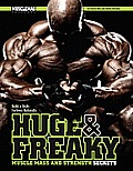 Huge & Freaky Muscle Mass & Strength Secrets Build a Body Fortress Naturally