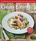 The Best of Clean Eating 2: Over 200 Recipes with Cleaned-Up Comfort Foods & Fast Family Dinners Cover