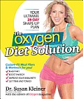 Oxygen Diet Solution Your Ultimate 28 Day Shape Up Plan
