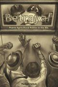 Betrayal: Agricultural Politics in the Fifties