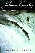 Salmon Country A History of the Pacific Salmon