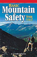 Basic Mountain Safety (Recreation Superguides)